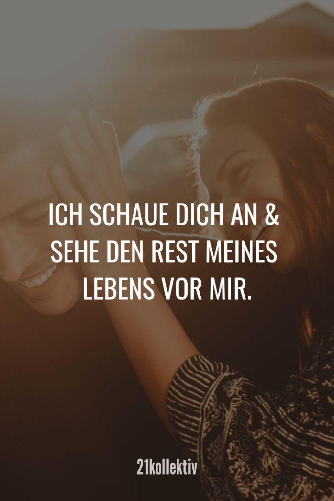 Ich schaue dich an und sehe den Rest meines Lebens... - #den #dich #ich #Lebens #lifestyle #meines #Rest #schaue #sehe #und