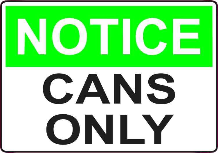 5in x 3 5in cans only decal vinyl decals stickers sign business sticker