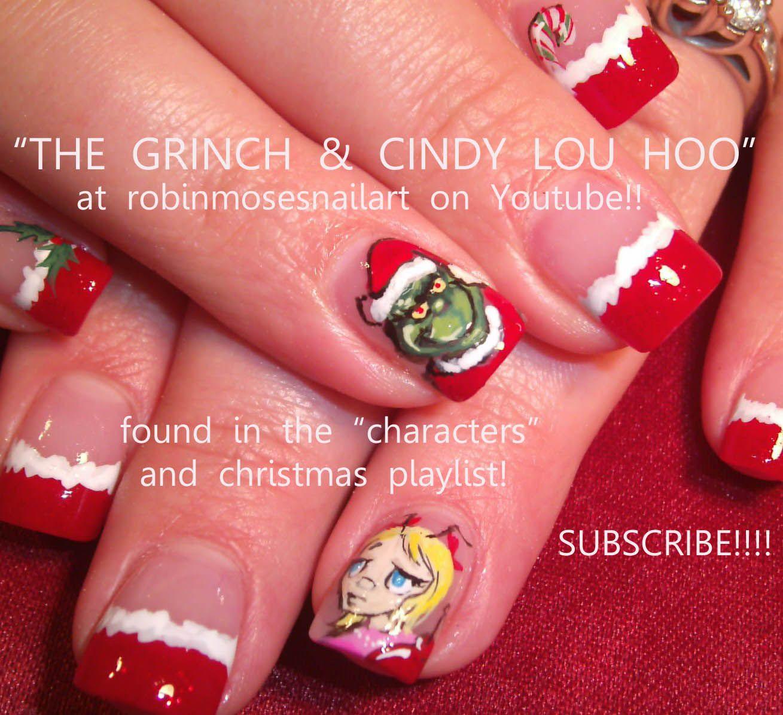The Grinch! | Cute Nail Designs | Pinterest | Grinch, Robin moses ...