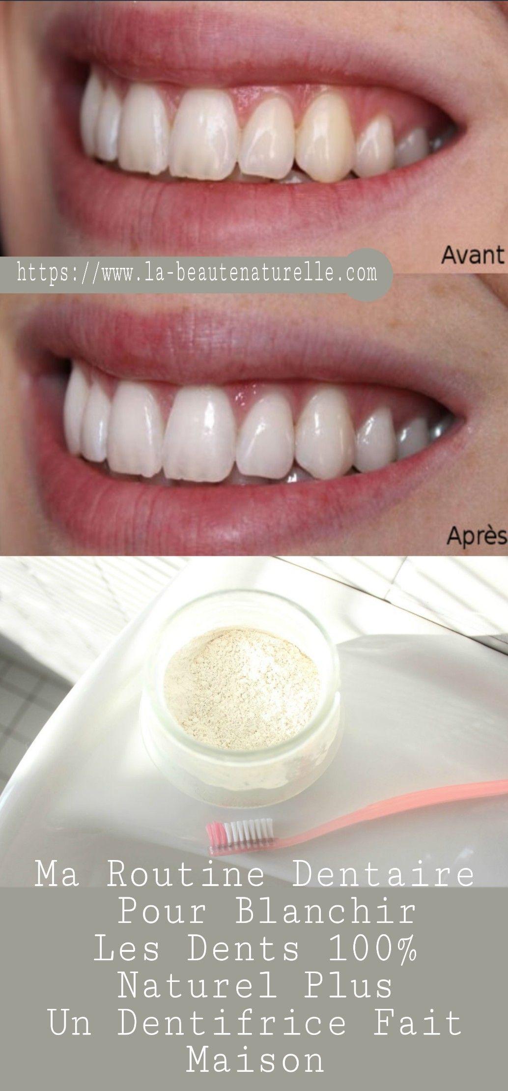 ma routine dentaire pour blanchir les dents 100 naturel plus un dentifrice fait maison health