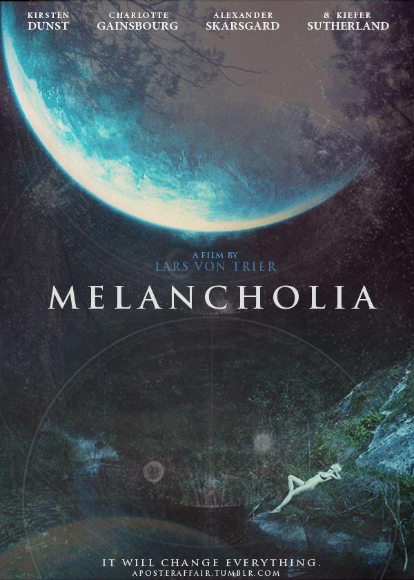 Melancholia (2011)  Director: Lars von Trier  Kirsten Dunst,Charlotte Gainsbourg,Alexander Skarsgård, Kiefer Sutherland,Stellan Skarsgård, John Hurt