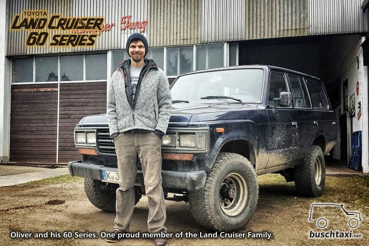 Oliver And His New Bought Land Cruiser 60 Series One Proud Member Toyota Of The Buschtaxi Family Landcruiser 60series J6