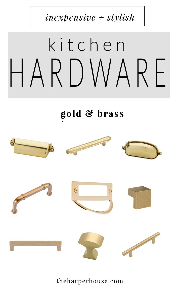kitchen hardware 27 budget friendly options pinterest brass