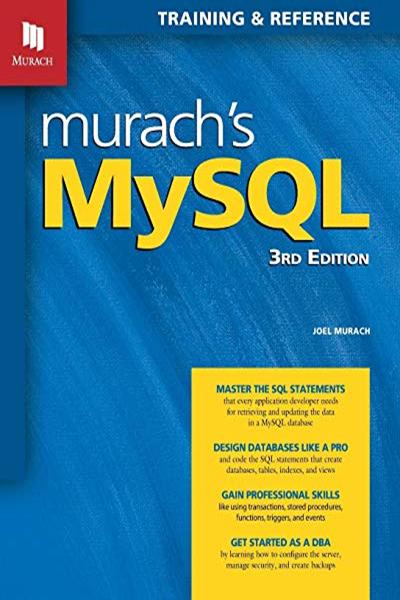 Murach S Mysql 3rd Edition By Joel Murach Mike Murach Associates Web Programming Android Programming Java Programming