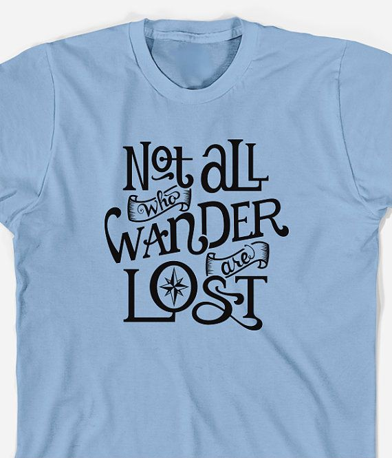 LOTR Film//Book Not All Who Wander Are Lost J.R.R Tolkien Men/'s T Tee Shirt