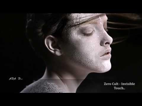 Zero Cult - Invisible Touch