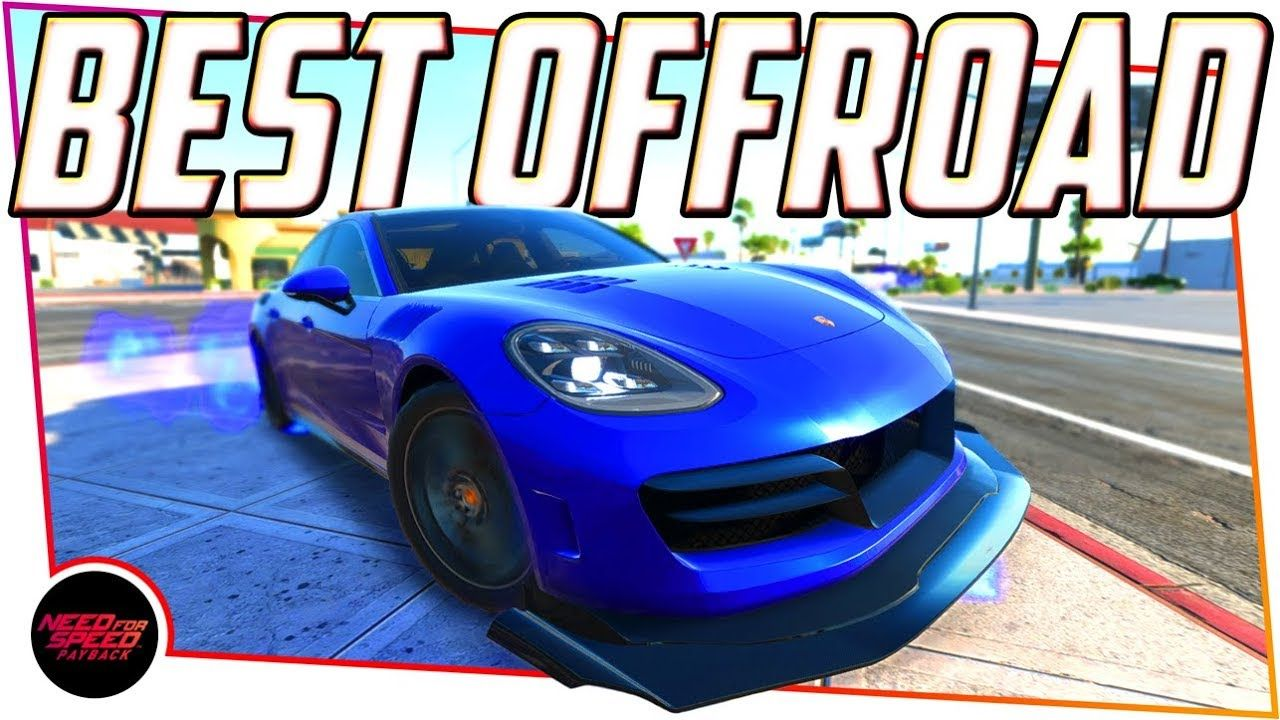 Need For Speed Payback Best Offroad Car Porsche Panamera
