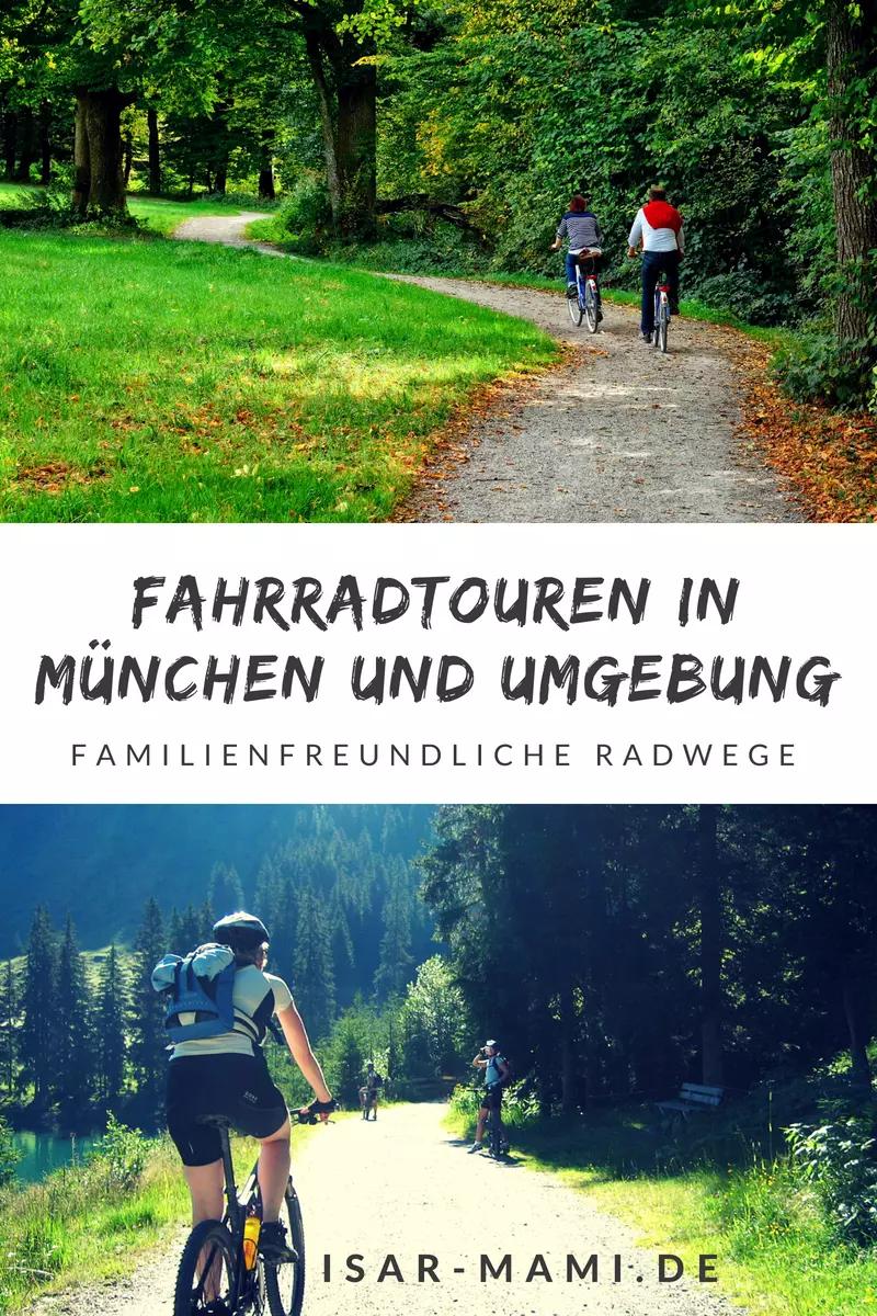 Die Schonsten Fahrradtouren In Munchen Und Umgebung Fahrradtour