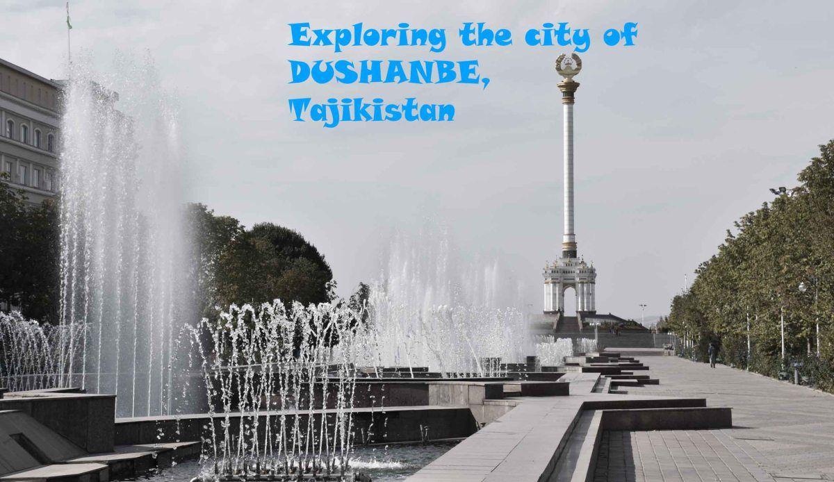 Exploring The City Of Dushanbe Tajikistan 2020