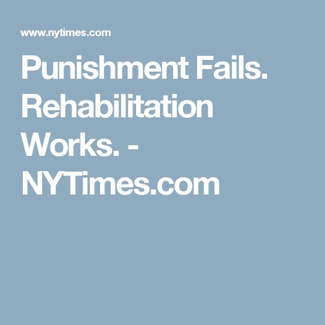 punishment or rehabilitation essay