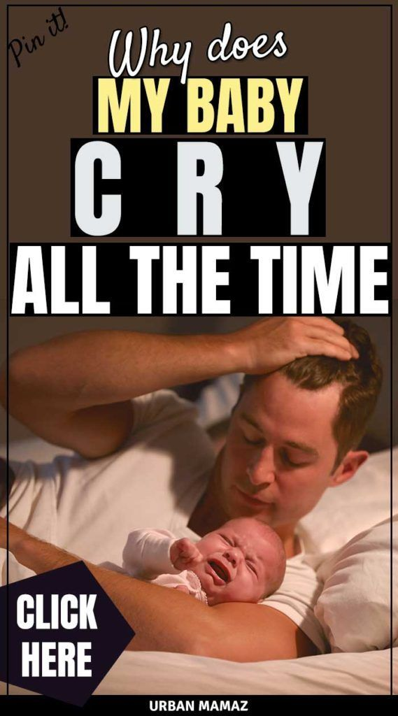 Why Does My Baby Cry All The Time  Baby Crying, Baby -9778