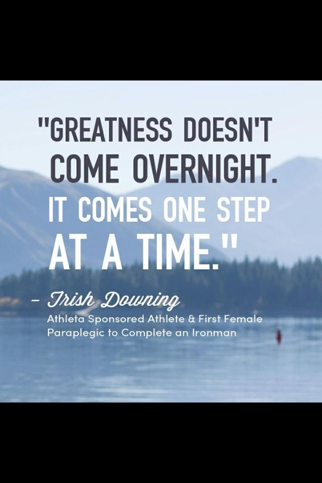 Greatness One Step At A Time Motivational Quote Quotes