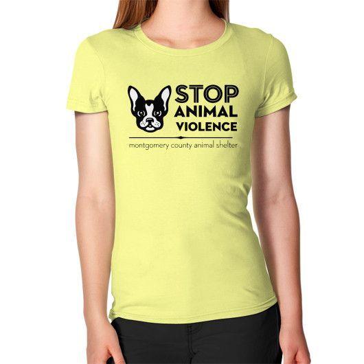 STOP ANIMAL VIOLENCE Women's T-Shirt