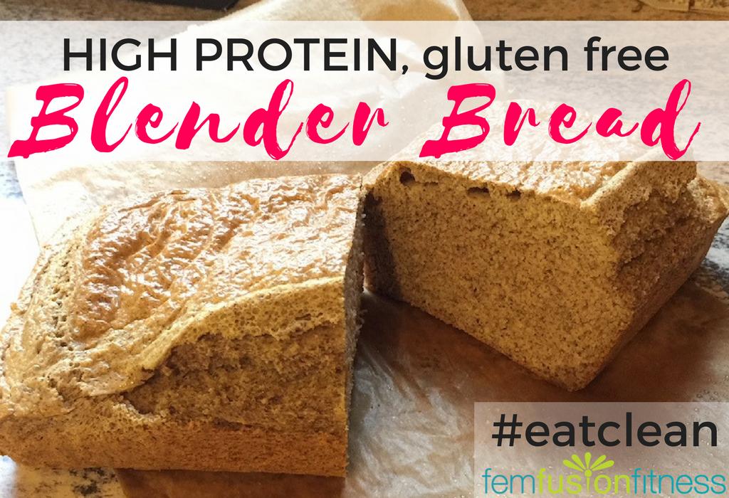 High Protein Gluten Free Blender Bread Femfusion Fitness Protein Bread Gluten Free Protein Fiber Bread