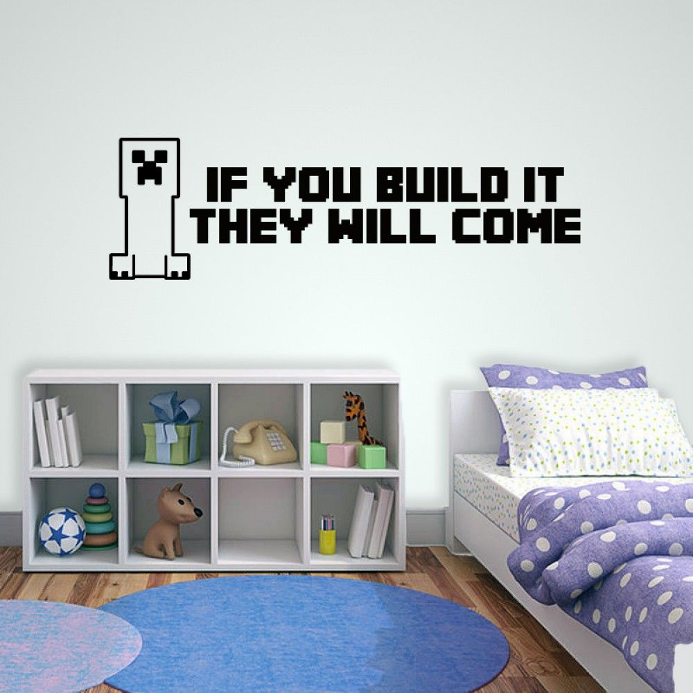 Minecraft If You Build It Wall Sticker All Product Catalogue - How do u put up a wall sticker