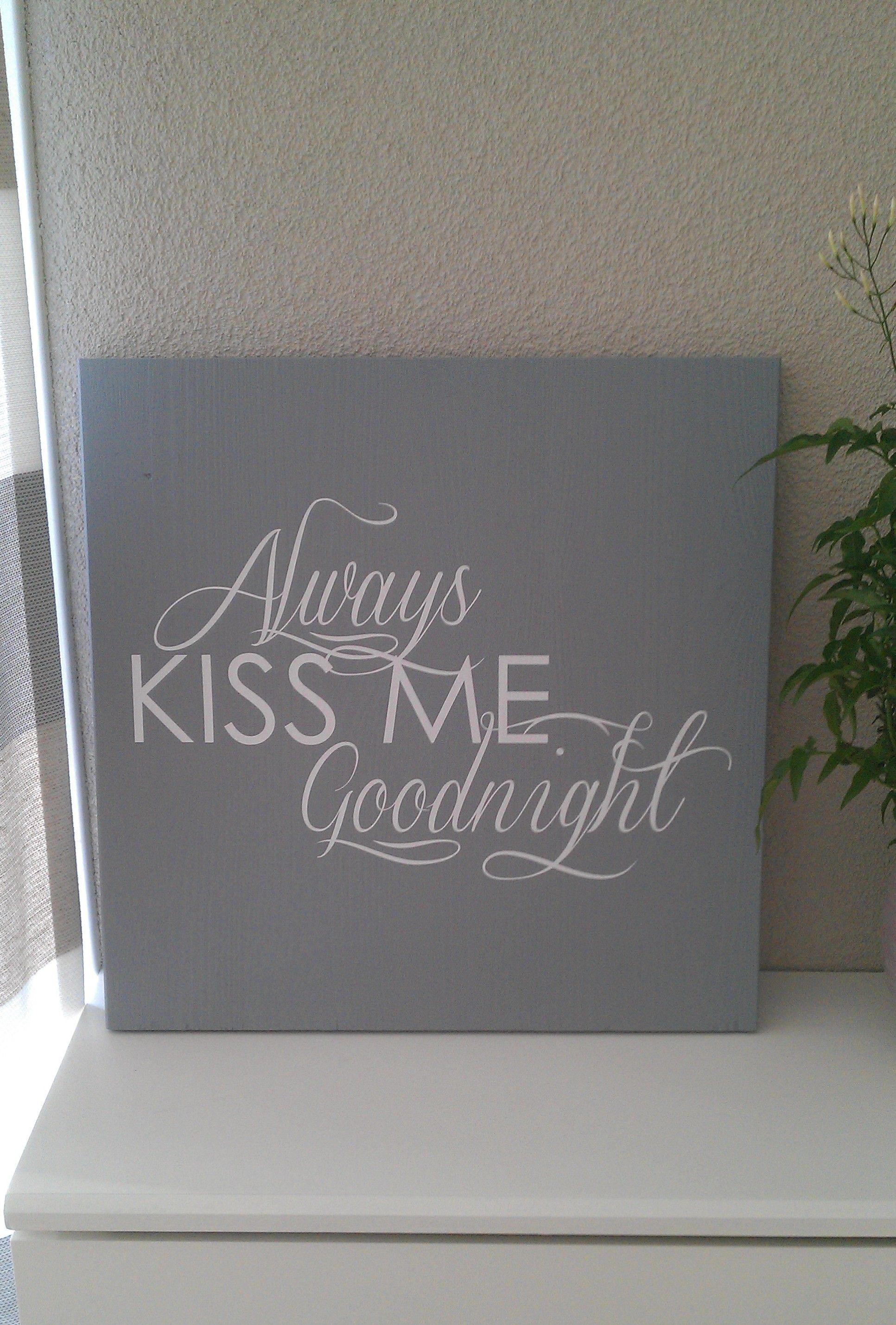Prachtig tekstbord voor op de slaapkamer! | Home | Pinterest | Sweet ...