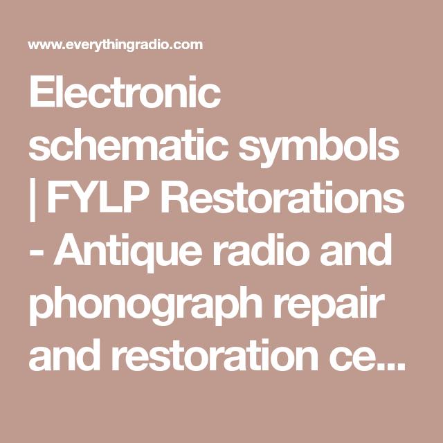 Electronic Schematic Symbols Fylp Restorations Antique Radio And