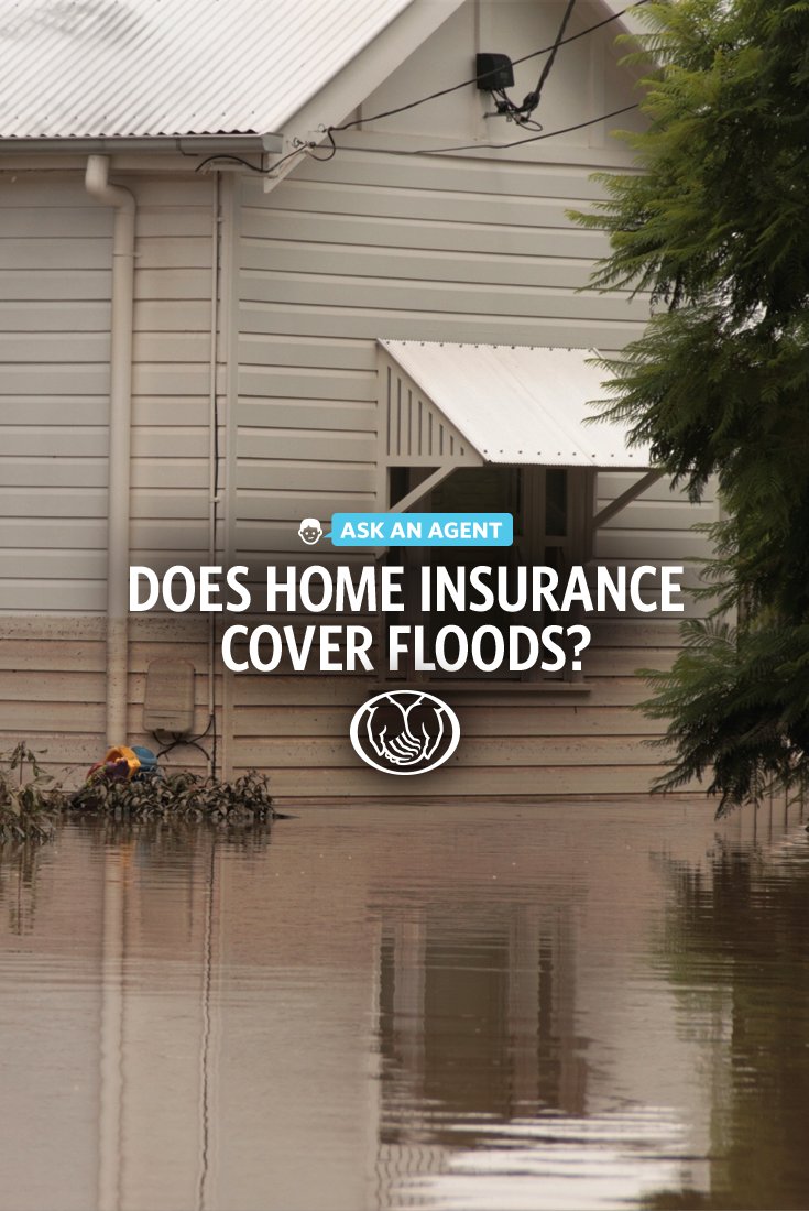 Ask An Agent Is A Flood Covered By Home Insurance Home