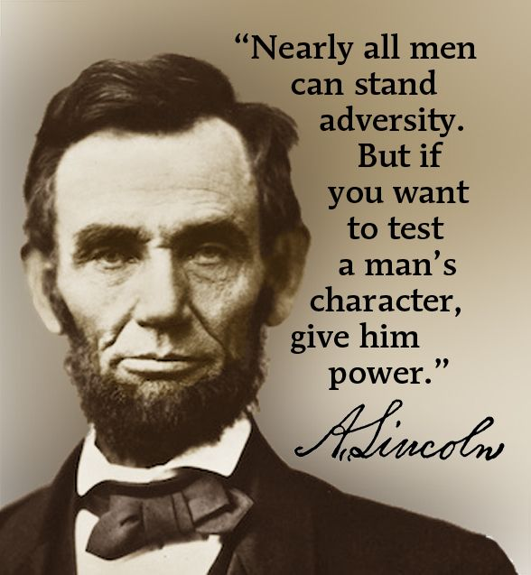 Absolute Power Corrupts Absolutely Lincoln Quotes Historical