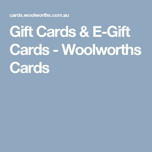 Gift cards e gift cards woolworths cards stuff id like for gift cards e gift cards woolworths cards negle Image collections