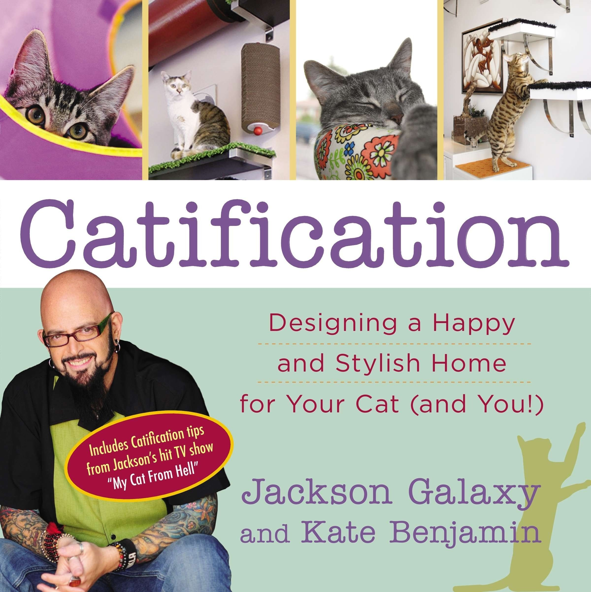 Catification Designing A Happy And Stylish Home For Your Cat And You Read More Reviews Of The Product By Visiting The Lin Jackson Galaxy Galaxy Cat Cat Nutrition