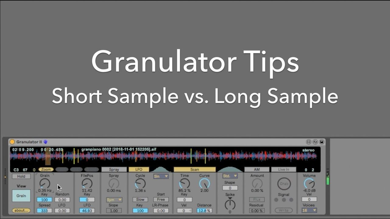 Some creative tips with Granulator II using a short sample