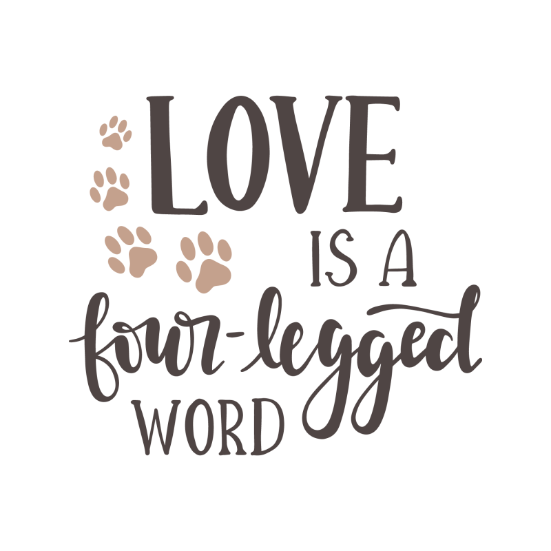 Love is a Four Legged Word cut file svg eps dxf jpg png for Silhouette and Cricut type cutting machines
