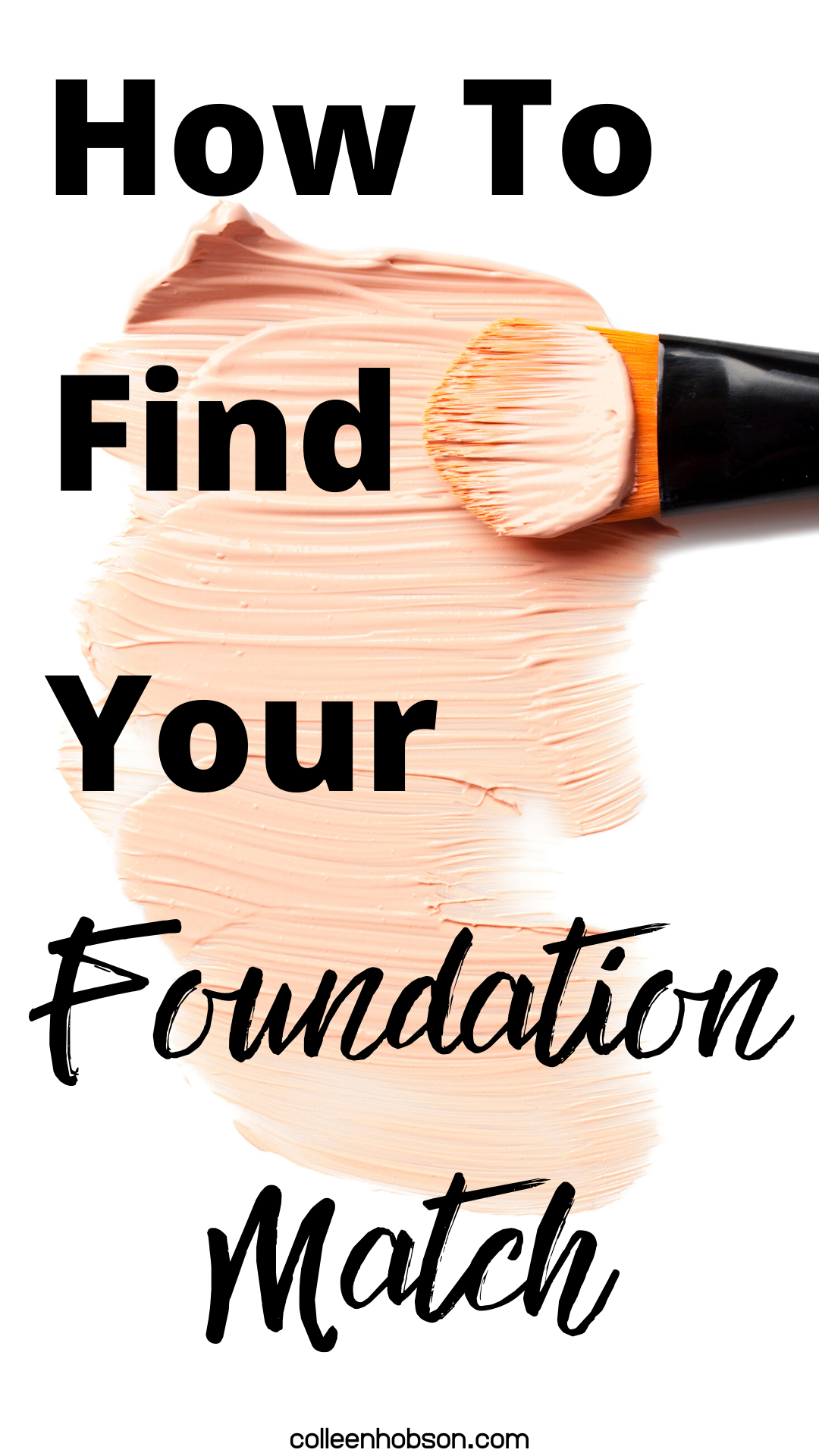 How To Find Your Foundation Match How to match