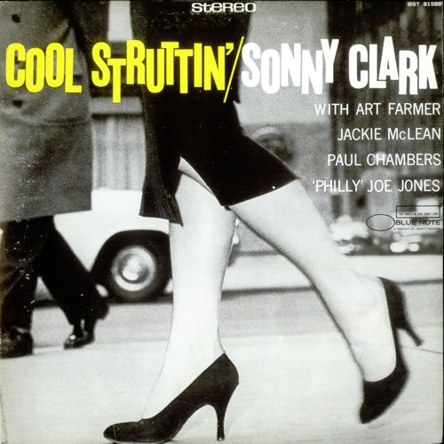 Cool Struttin Blue Note 1958 Artwork By Reid Miles And