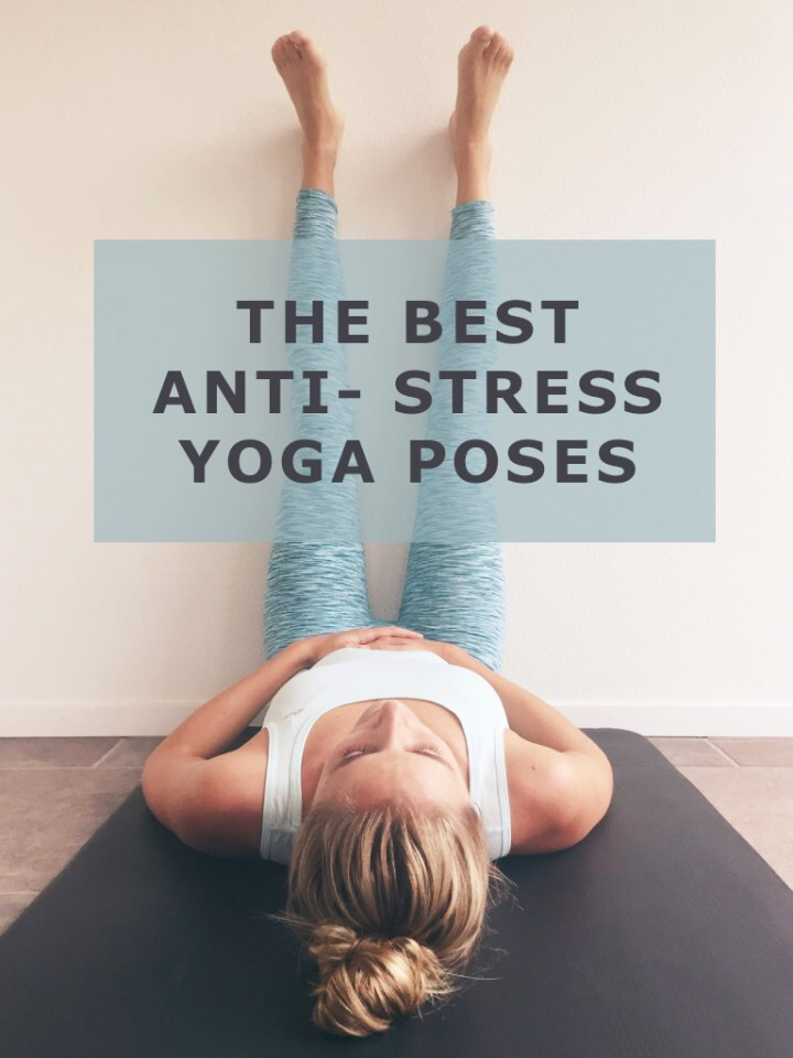6 X Yoga poses tegen stress - FOLLOWFITGIRLS