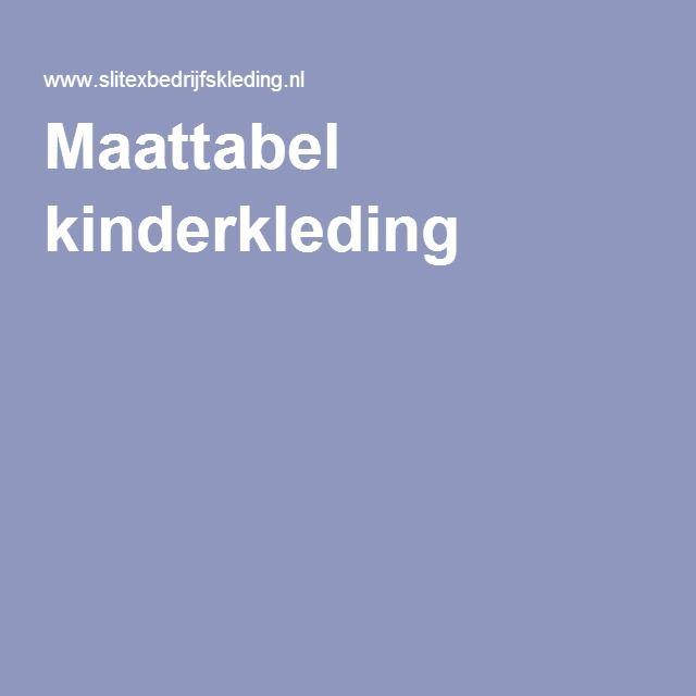 Maattabel Kinderkleding.Maattabel Kinderkleding Leren Haken Pinterest Pdf
