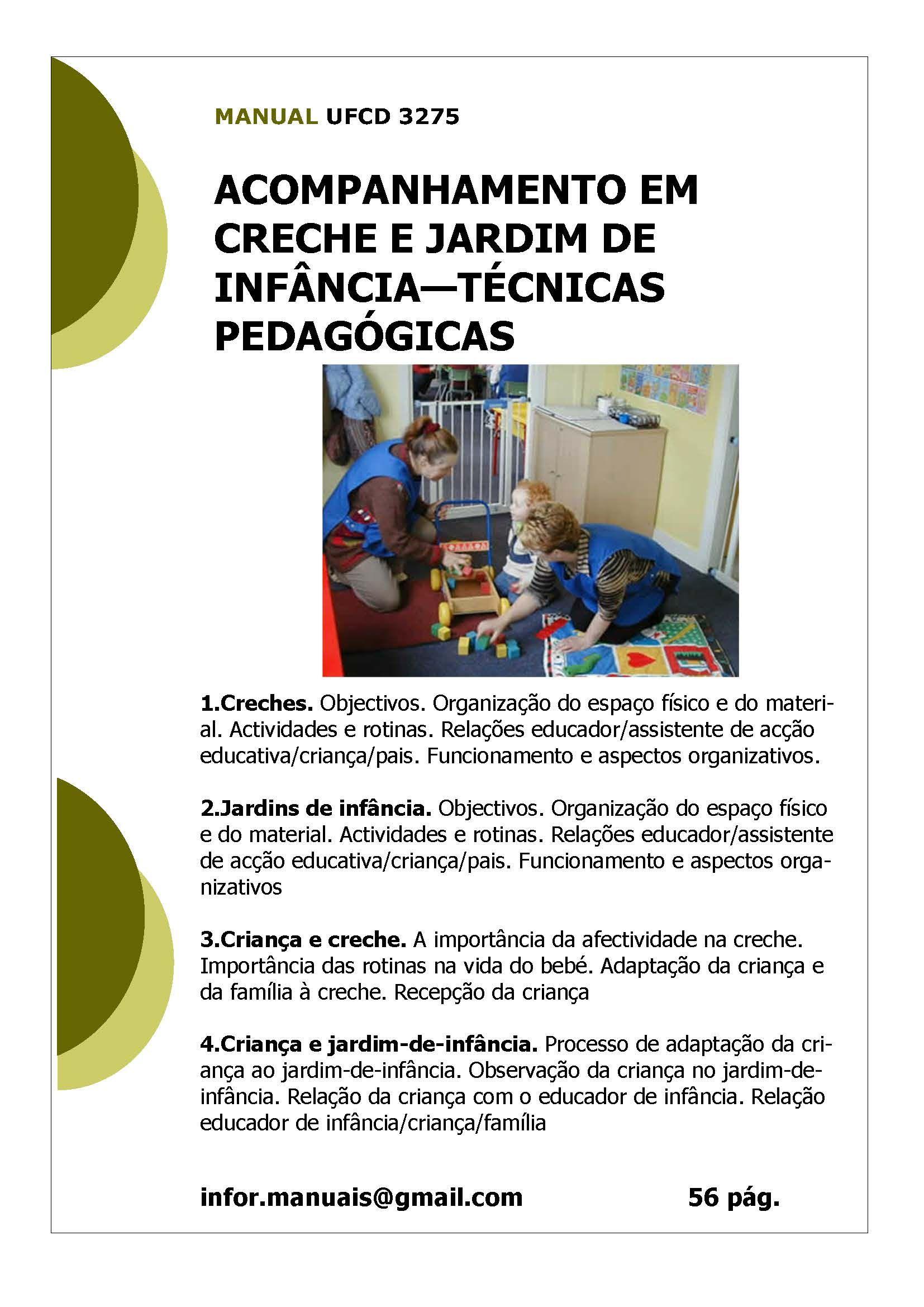 Ufcd 3275 acompanhamento em creche e jardins de inf ncia t cnicas pedag gicas t cnico de a o - Tecnico jardin de infancia ...
