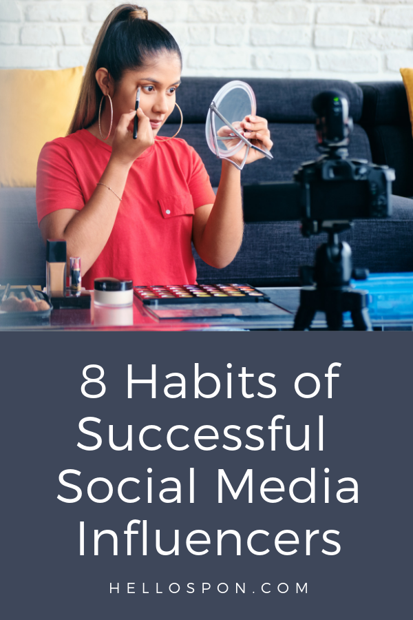The most successful social media influencers have several habits that enable them to do it all successfully. See how many you're already doing, and add those you aren't to your day to see what a difference they can make. #influencermarketing #bloggers #blogging #marketing #instagram #instafamous