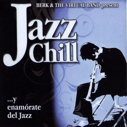 Berk & The Virtual Band, Jazz Chill