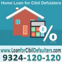 Get Loan For Bad Cibil Score Loan For Cibil Defaulters Home Loans Loan Business Loans