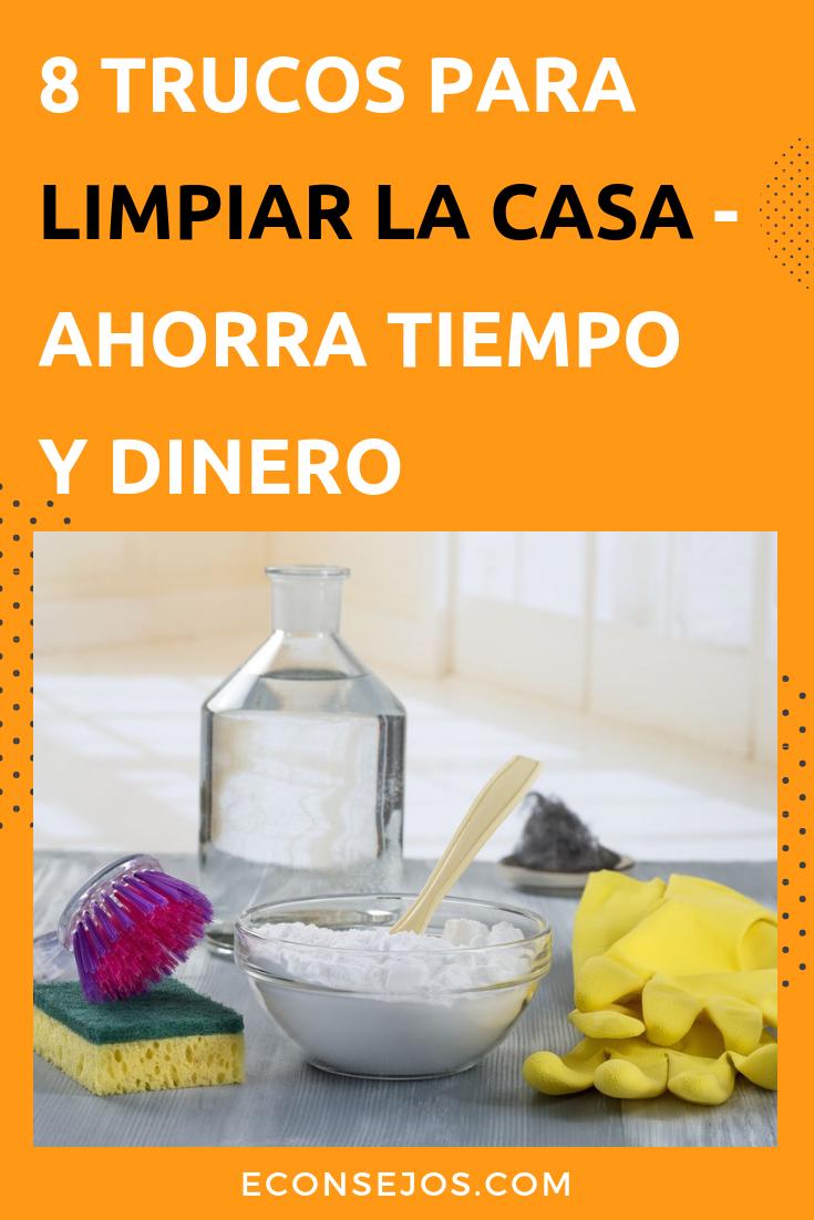 8 Trucos Para Limpiar Su Casa A La Velocidad De Un Rayo