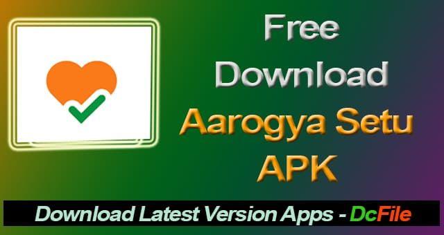 Aarogya Setu APK Download for Android App Free – DcFile