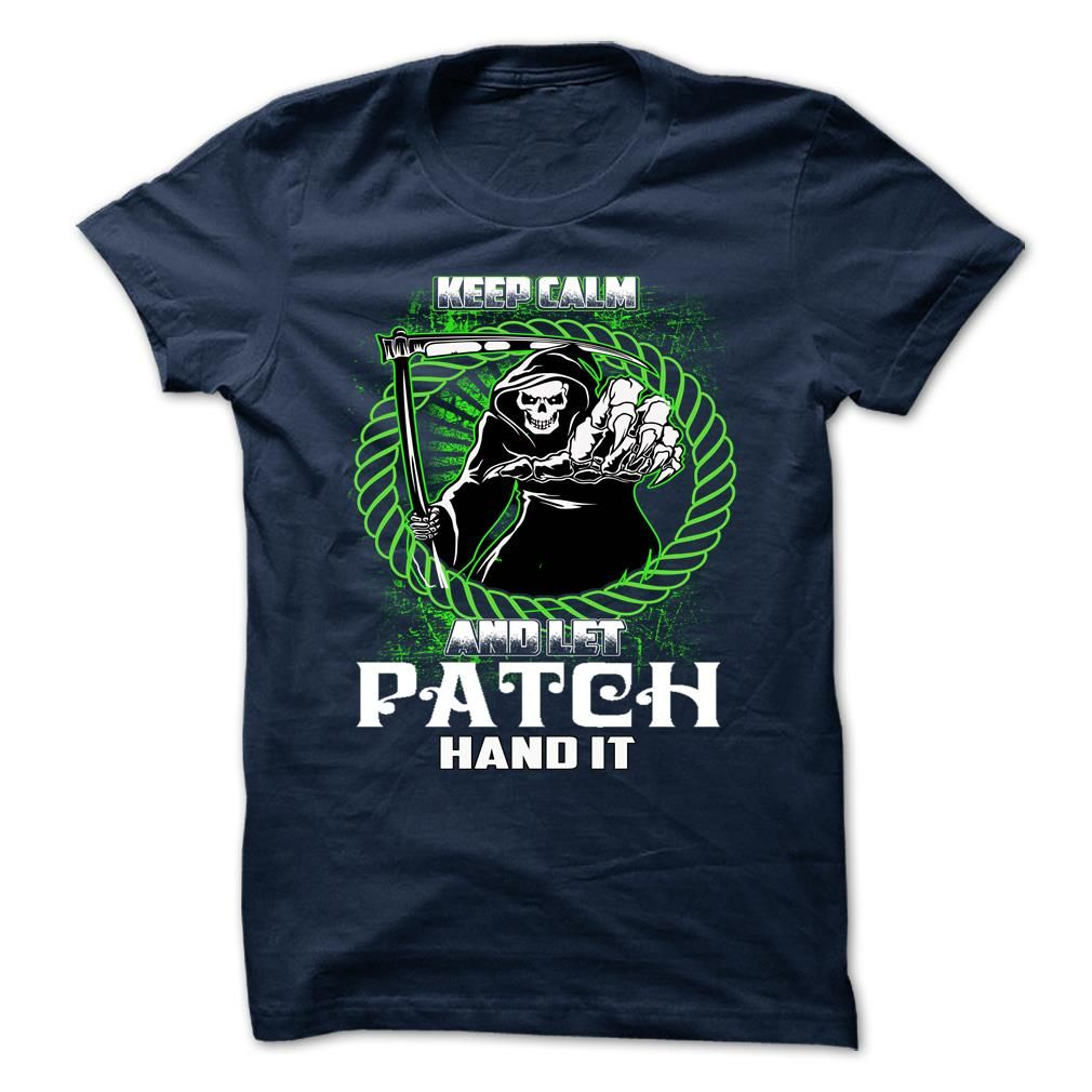 PATCH T-Shirts, Hoodies. SHOPPING NOW ==► https://www.sunfrog.com/Camping/PATCH-139844881-Guys.html?id=41382