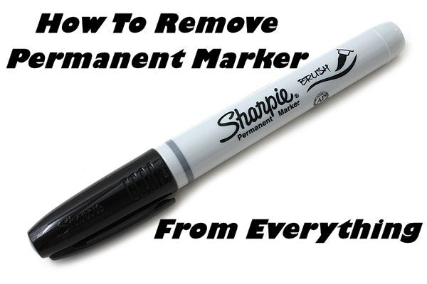 Print How To Remove Permanent Marker From Everything