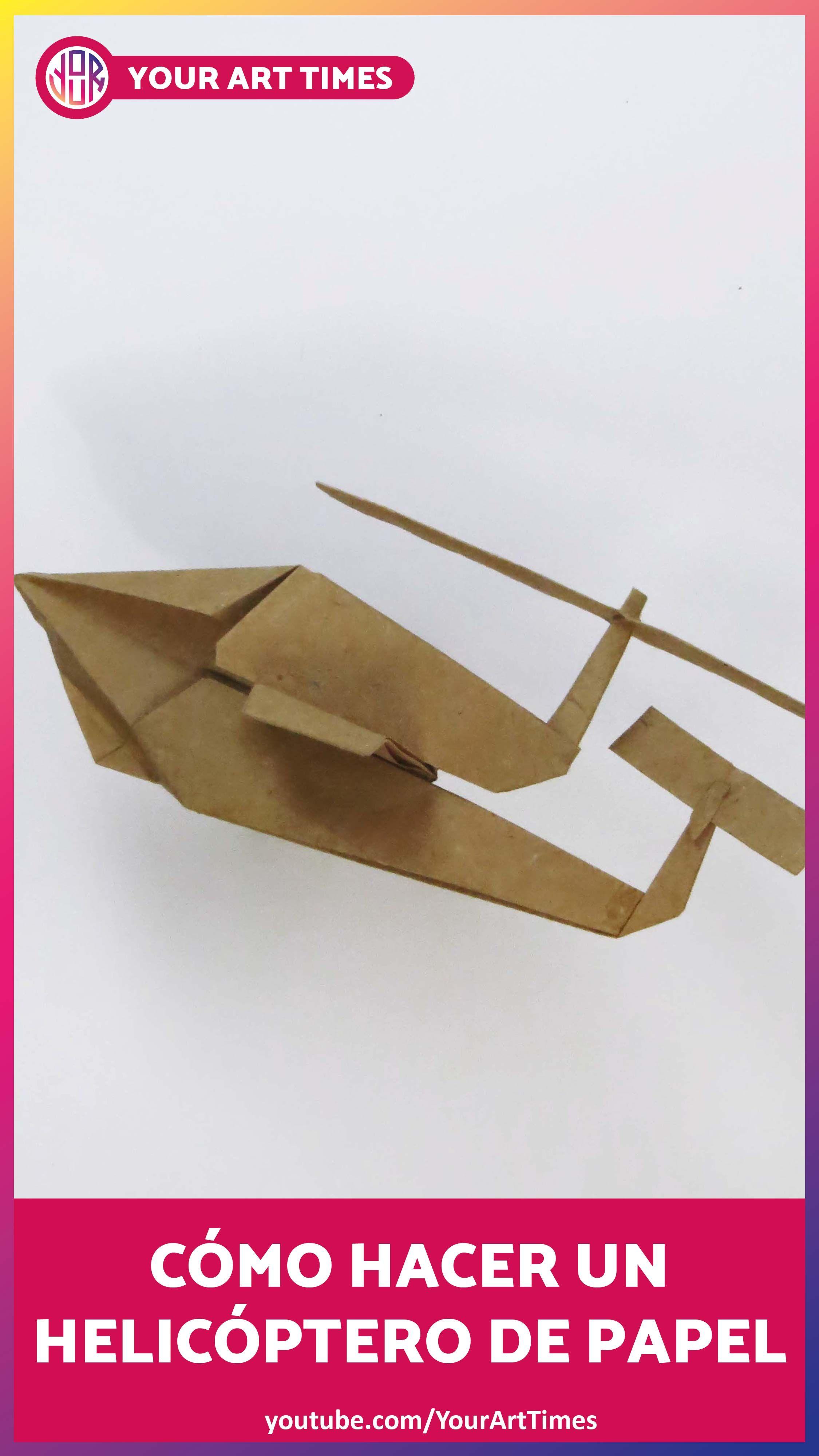 Cómo Hacer Un Helicóptero De Papel Tutorial Origami Paso A Paso Origami Container