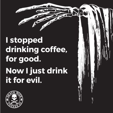 from Death Wish Coffee