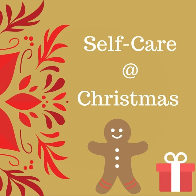 A Self Care Plan For Christmas Love Your Life Now Pinterest - care plan