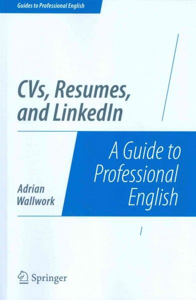 CVs, resumes, and LinkedIn  a guide to professional English - resume in english