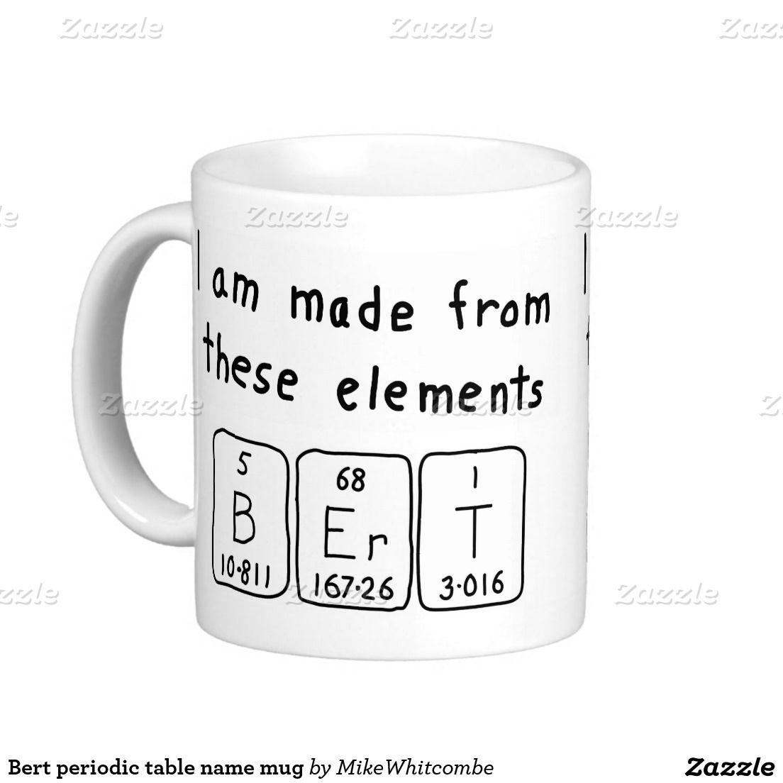 Bert periodic table name mug periodic table tables and table names bert periodic table name mug urtaz Image collections