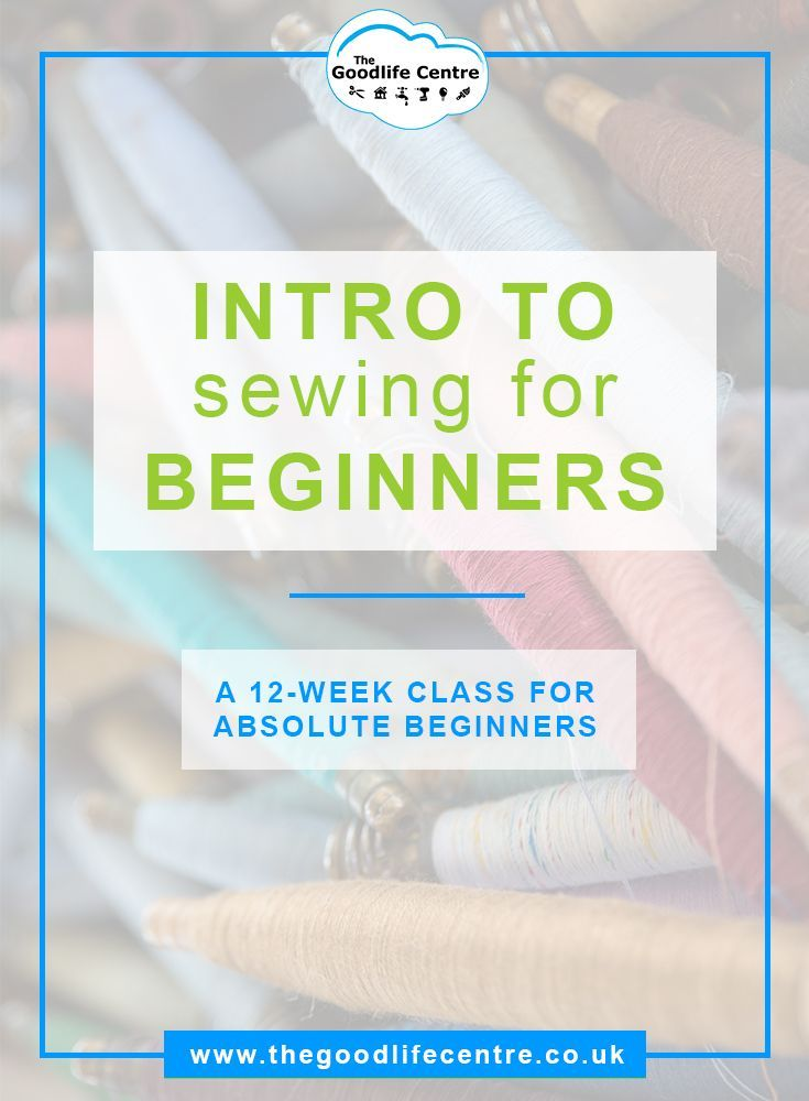 A 12 weeks course for sewing beginners. Introduction to sewing machines, sewing and garment making for absolute sewing beginners who would like to start making their own clothes. No previous experience necessary. #sewing