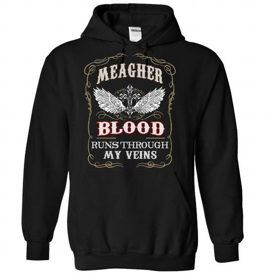 Meagher blood runs though my veins - #gift box #gift table. TRY => https://www.sunfrog.com/Names/Meagher-Black-81103924-Hoodie.html?68278