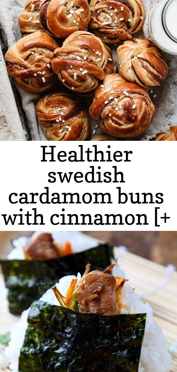 Healthier swedish cardamom buns with cinnamon [+ video] 1 #cardamombuns