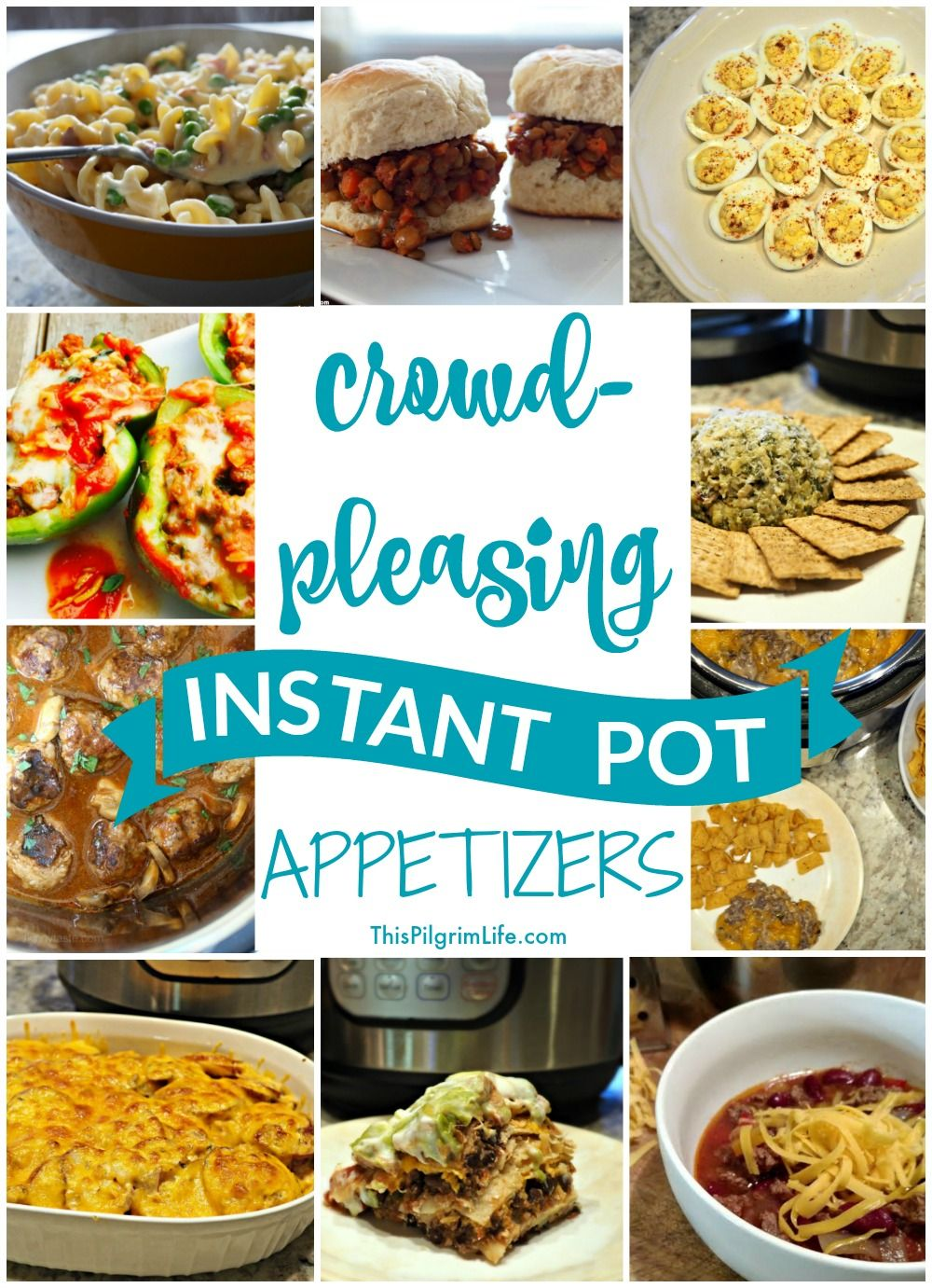CrowdPleasing Instant Pot Appetizers Real food recipes