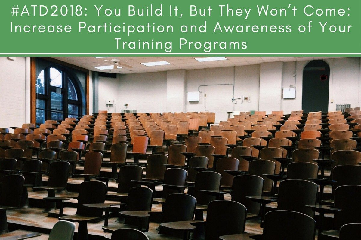 ATD2018 You Build It, but They Won't Come Increase