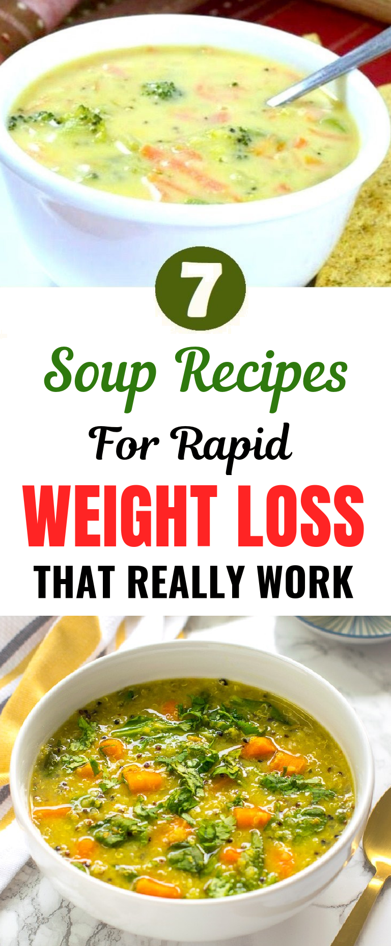 7 Soup Recipes for Rapid Weight Loss That Really Work Losing 10 pounds in just a week seem like science fiction but its fairly possible if you ask us Below you can see a...